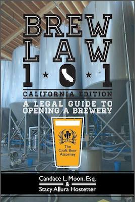 Brew Law 101 - A Legal Guide to Opening a Brewery