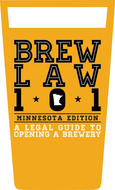 01.03.17 Leading Craft Beer Attorneys to Collaborate on Brew Law 101: A Legal Guide to Opening a Brewery- Minnesota Edition